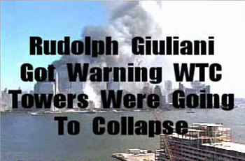Giuliani told Peter Jennings of ABC he was warned that the South Tower would Colapse in 10 to 15 minutes and took precautions